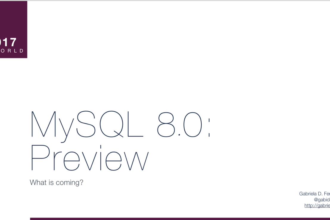 MySQL 8.0: Preview @ PHPWorld